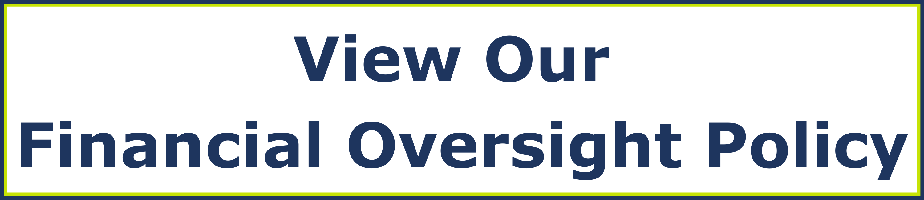 View our financial oversight policy.