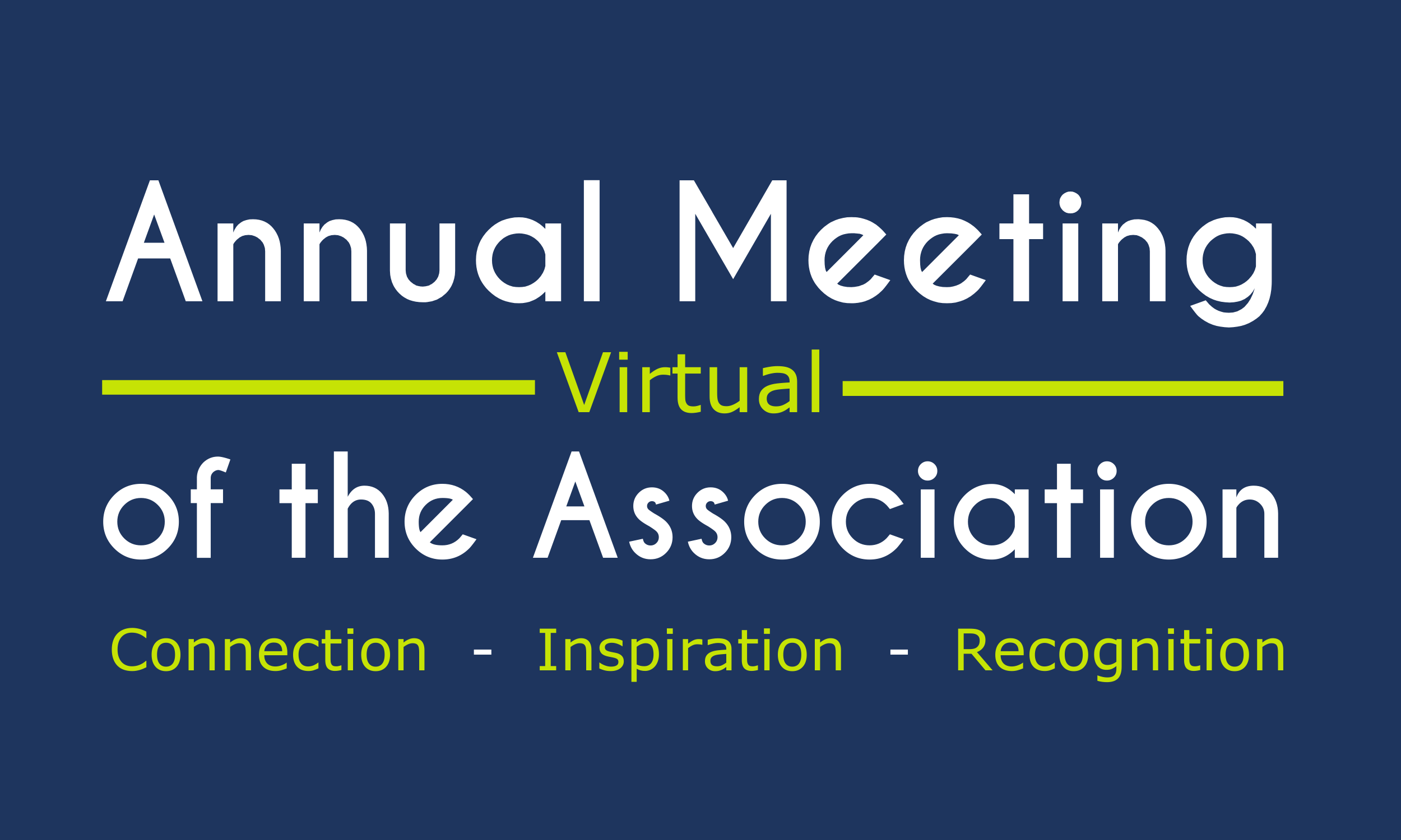 Virtual annual meeting of the association.