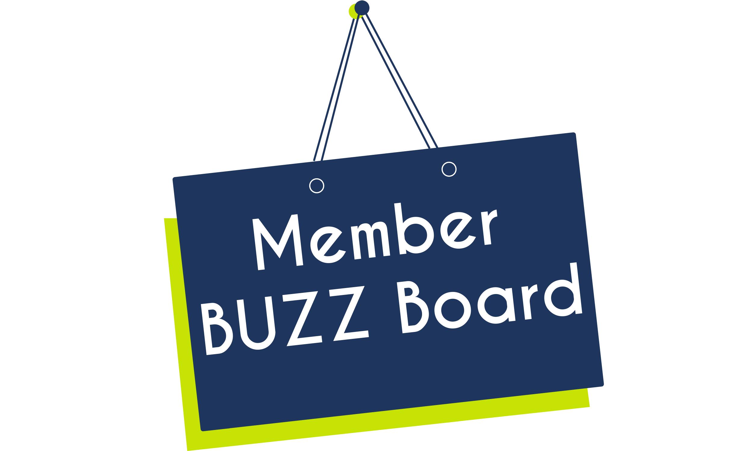 Member buzz board.